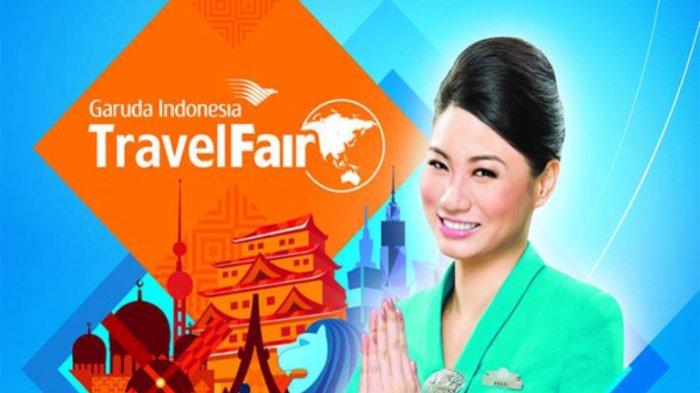 Digelar Secara Online, Garuda Indonesia Travel Fair Dimulai Besok