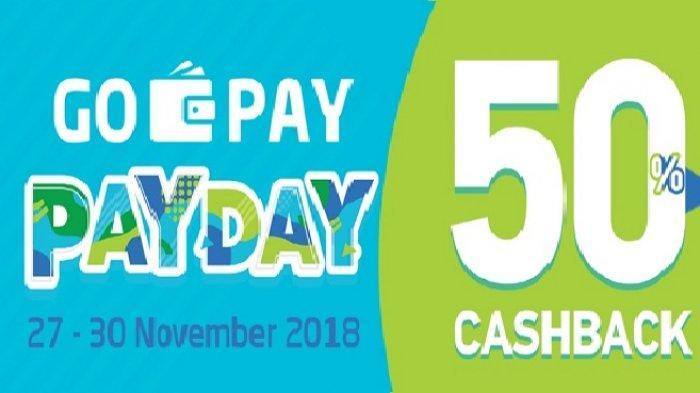 Promo GOPAYPAYDAY Cashback 50% di Lebih dari 30 Merchant Favorit, Catat Tanggalnya