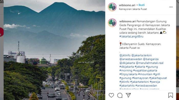 Potretnya Tertangkap Indah dari Kemayoran Jakarta dan Viral, Ini 5 Fakta Unik Gunung Gede Pangrango