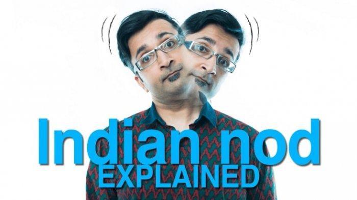 Mengapa Orang India Suka Menggerakkan Kepalanya ketika Berbicara?