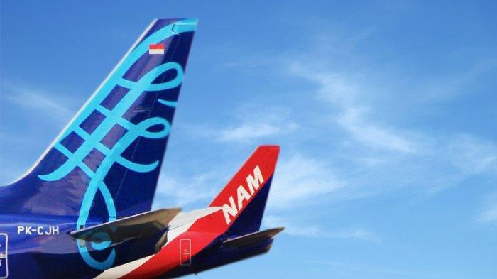 Maskapai Sriwijaya Air dan NAM Air.