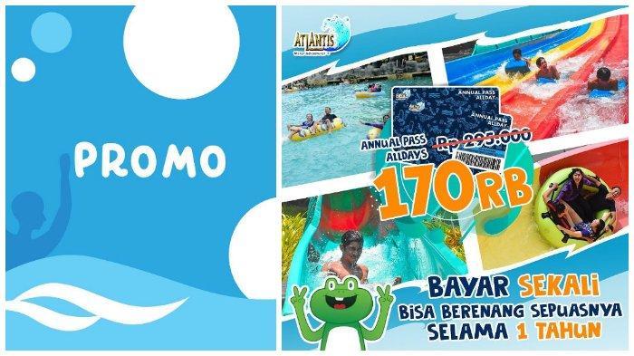 Atlantis Adventure Beri Promo Annual Pass Atlantis - Bebas Berenang Setahun dan Nikmati Wahana Baru