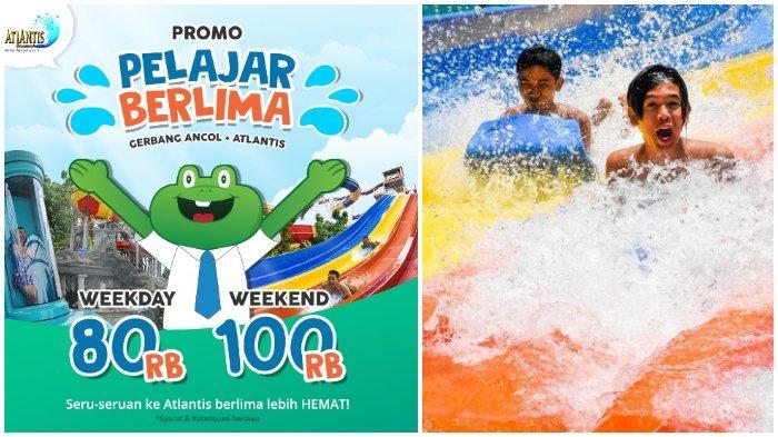 Promo 'Pelajar Berlima' di Atlantis Water Adventures, Berenang Sepuasnya Cuma Rp 80 Ribu