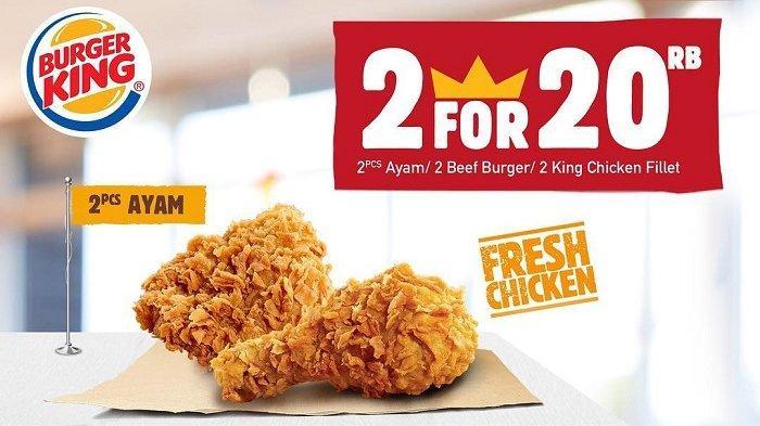 3 Promo Burger King Februari 2019, Pesan 2 Menu Ayam atau Burger Cuma Rp 20 Ribu