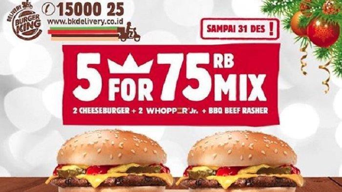 Promo Burger King - 5 Cheeseburger Hanya Rp 75 Ribu, Diperpanjang sampai31 Desember 2018