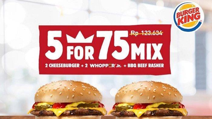 Promo Burger King - Beli 5 Varian Mix Burger Cuma Rp 75 Ribu Saja Hingga Akhir Februari 2019