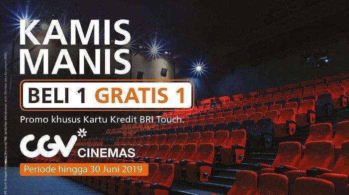 Promo CGV Cinemas Setiap Kamis, Beli 1 Gratis 1 Bayar Pakai Kartu Kredit BRI