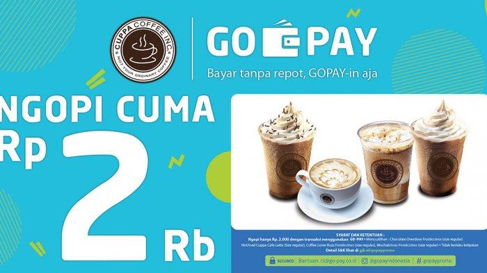 Promo Oktober - Ngopi di Cuppa Coffe Cuma Bayar Rp 2 Ribu? Begini Syarat dan Ketentuannya