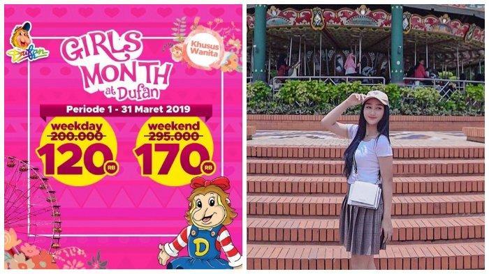 Promo Dufan Maret 2019, Ada Diskon Girl's Month dengan Tiket Masuk Mulai Rp 120 Ribu
