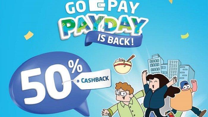 Tinggal Hari Ini, Promo GO-PAY PAY DAY Cashback 50% Kulineran di Banyak Gerai Favoritmu