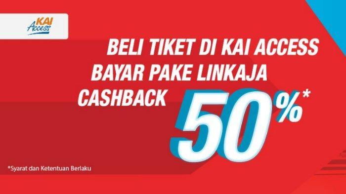 Promo KAI April 2019 - Beli Tiket Bayar Pakai LinkAja dapat 'Instant Cashback' hingga 50 Persen