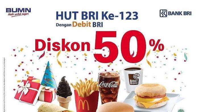 Promo McDonald's - Mulai Hari Ini Beli McD Pakai Debit BRI Diskon 50%, Cek Ketentuannya