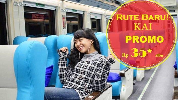 Promo PT KAI - Naik Kereta Api dengan Tarif Murah untuk 2 Rute Terbaru, Yuk Serbu!