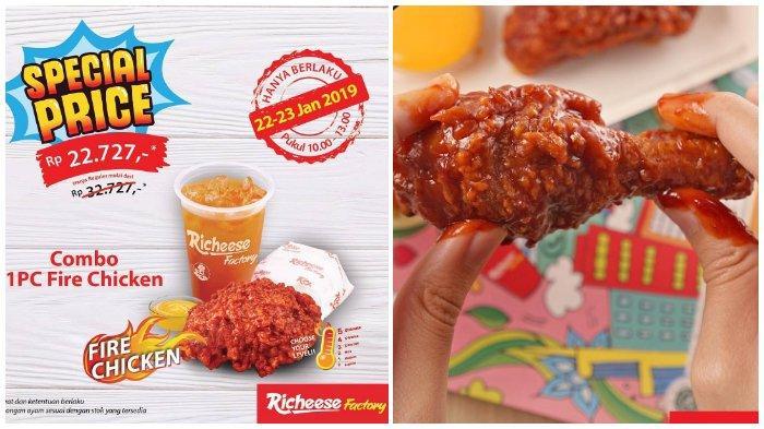 Promo Richeese Factory - 1 PC Combo Hanya Fire Chicken Rp 22.727 di Lebih 50 Outlet, Lihat Daftarnya
