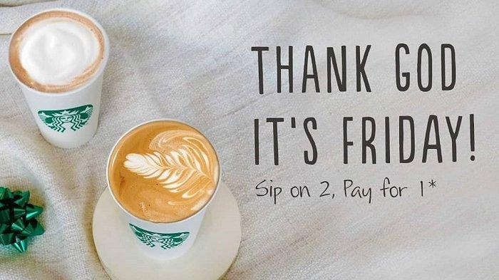 Promo Starbucks - Khusus Hari Jumat Nikmati Promo Beli 1 Dapat 2 Minuman, Cek Ketentuannya
