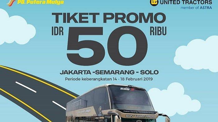 Promo Tarif Tiket Bus Trans Jawa Cuma Rp 50 Ribu, Cek Jadwal dan Rute Keberangkatannya