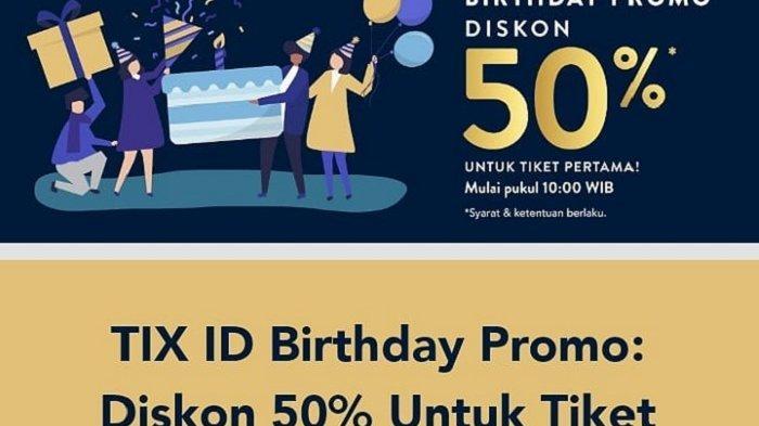 TIX.ID Brithday Promo - Hanya 2 Hari, Tiket Bioskop Diskon 50% untuk Pembelian Tiket Pertama