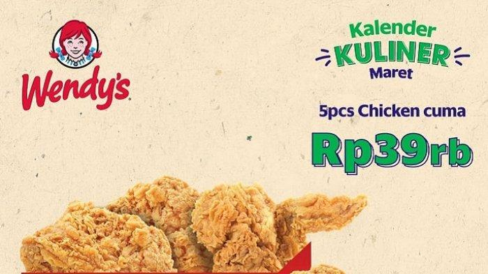 Promo Wendy's Maret 2019 - Beli 5 Potong Ayam Wendy's Cuma Rp 39 Ribu, Cek Ketentuannya