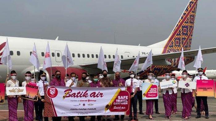 Batik Air Gelar 'Safe Travel Campaign', Penumpang Bisa Terbang dengan Aman saat Pandemi