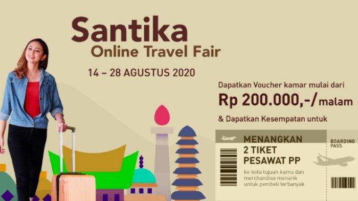 Santika Online Travel Fair, Beri Promo Voucher Menginap Mulai Rp 200 Ribuan di Banyak Hotel
