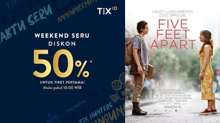 Hari Terakhir - Promo TIX.ID Special Weekend Berikan Diskon 50 Persen untuk Semua Film di Bioskop