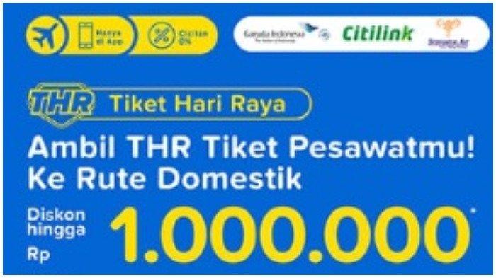 Ilustrasi diskon THR (Tiket Hari Raya) hingga Rp 1 juta dari Tiket.com