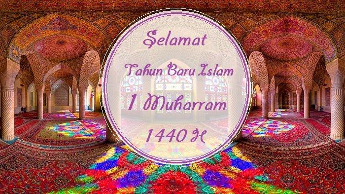 46 Ucapan Selamat Tahun Baru Islam 1 Muharram 1440 H dalam Bahasa Indonesia dan Inggris