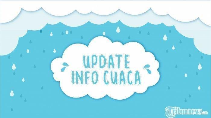 Update Info Prakiraan Cuaca