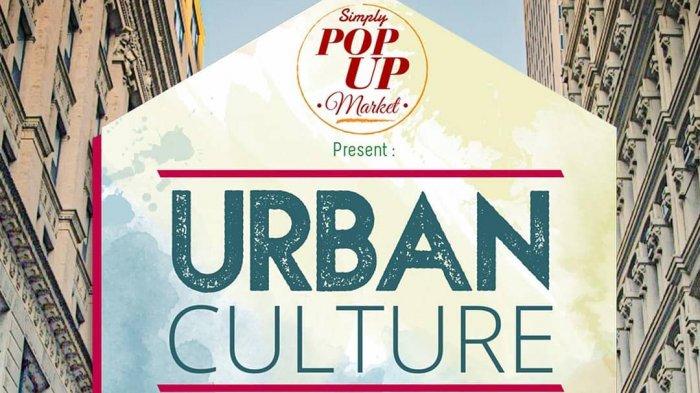 Be ready Urban People! Pop Up Market Seru, Mini Talkshow With Shandy Aulia Hingga Workshop Kekinian