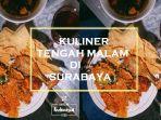kuliner-tengah-malam-di-surabaya_20181022_164741.jpg