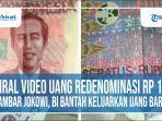 viral-video-uang-redenominasi-rp-100-gambar-jokowi.jpg