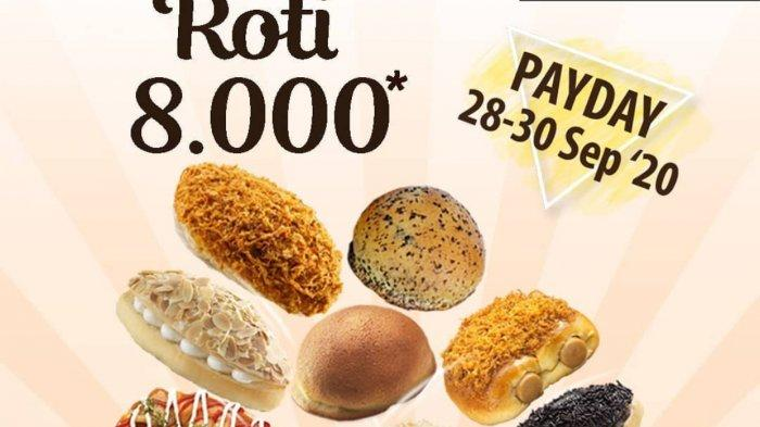Jangan lewatkan BreadTalk Payday, roti favorit hanya Rp 8 ribu per buah untuk item minimal pembelian 8 buah bertanda khusus hingga 30 September 2020.