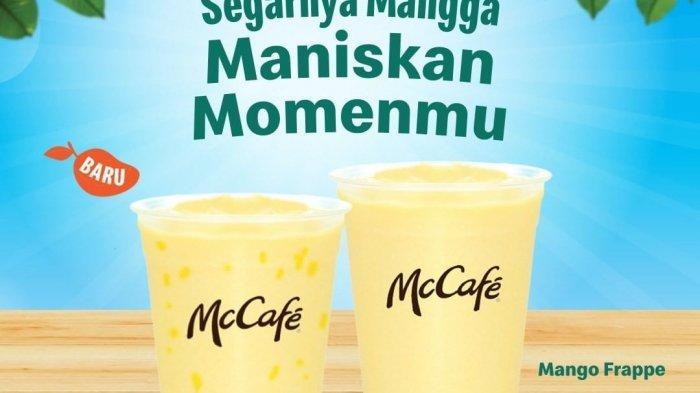 Mango frappe McCafe favorit kembali dengan dua menu andalan yakni mango peach frappe dan mango frappe, harga mulai Rp 26 ribu dan Rp 29,5 ribu.