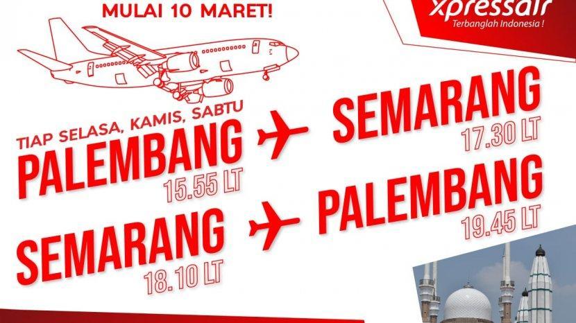 Pesan Tiket Saat Terbang Perdana Xpressair Semarang Palembang Pp 10 Maret 2020 5 Tiket Gratis 1 Tribunjateng Travel