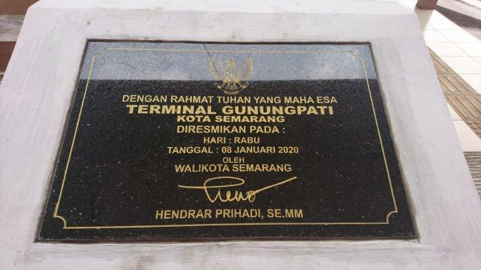 Prasasti peresmian Terminal Gunungpati, Kamis (10/9/2020).