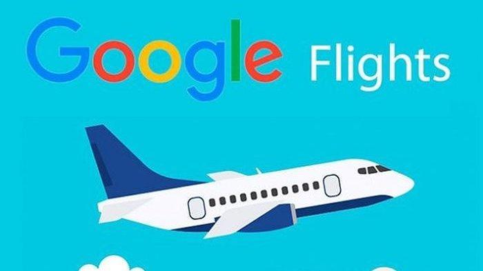 Google Flights : Bisa Cek Harga Hotel dan Tiket Pesawat Murah