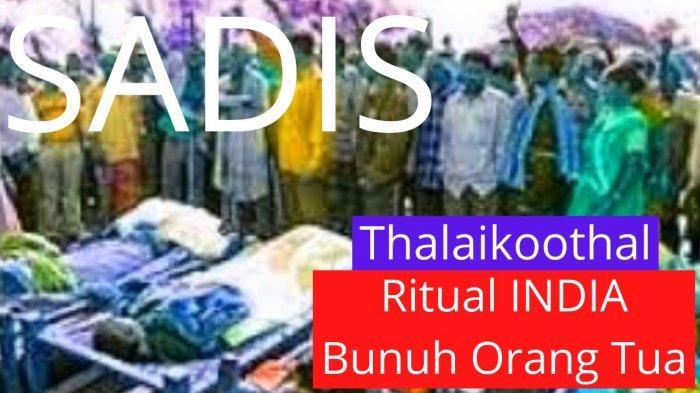 Tradisi Mengerikan di India Bunuh Para Orangtua karena Desakan Ekonomi, Polisi Tutup Mata