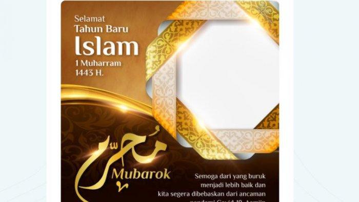 20 Link Twibbon Selamat Tahun Baru Islam 1 Muharram 1443 H, Jatuh pada Selasa, 10 Agustus 2021
