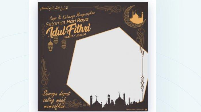 TERBARU! 30 Link Download Twibbon Kartu Ucapan Selamat Idul Fitri dan Cara Membuatnya