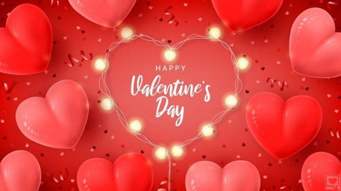 25 Ucapan Selamat Hari Valentine 14 Februari 2021, Kirimkan untuk Pasangan dan Orang Terkasihmu