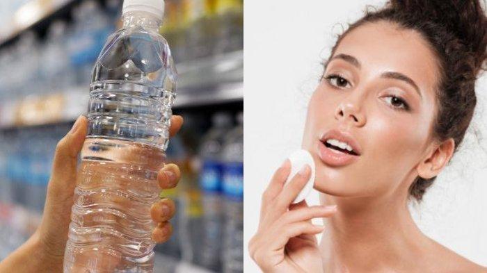 Air Mineral Kemasan Jadi Pengganti Toner Wajah, Apakah Benar? Ini Penjelasan Dokter Spesialis Kulit