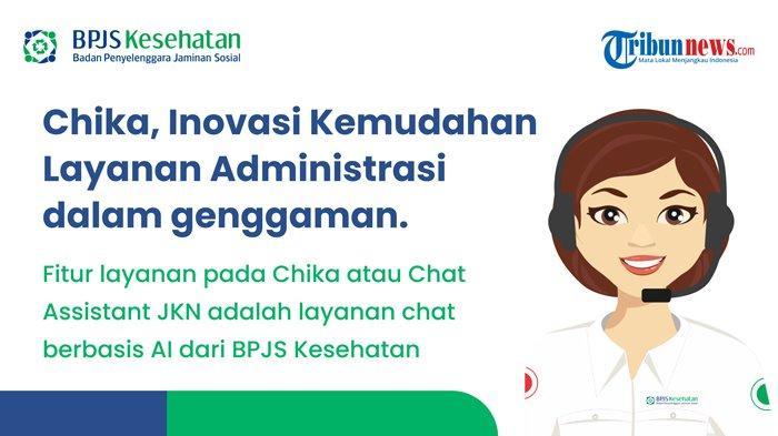 Akses Layanan BPJS Kesehatan dalam Genggaman melalui CHIKA