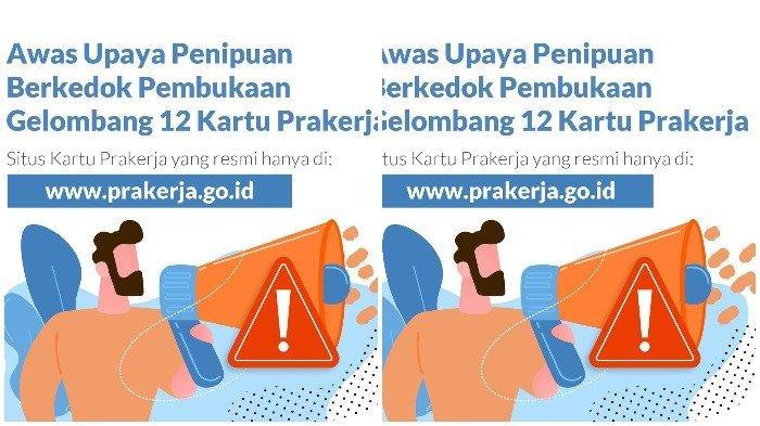 AWAS Penipuan! Pendaftaran Kartu Prakerja Gelombang 12 Hanya di www.prakerja.go.id, Ini Caranya