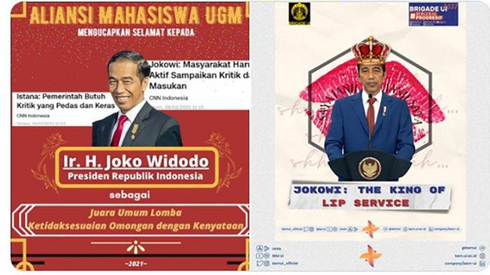 Aliansi Mahasiswa Universitas Gadjah Mada (UGM) yang memberikan Jokowi ucapan selamat sebagai juara umum lomba 'Ketidaksesuaian Omongan dengan Kenyataan'.