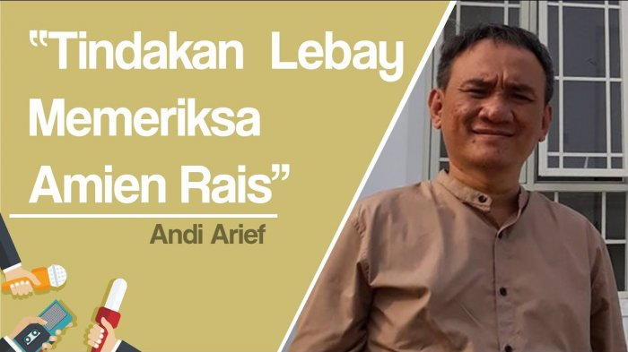 Andi Arief: Tindakan Lebay Memeriksa Amien Rais, Periksa dan Adili Ratna Sarumpaet, Dia Sumbernya
