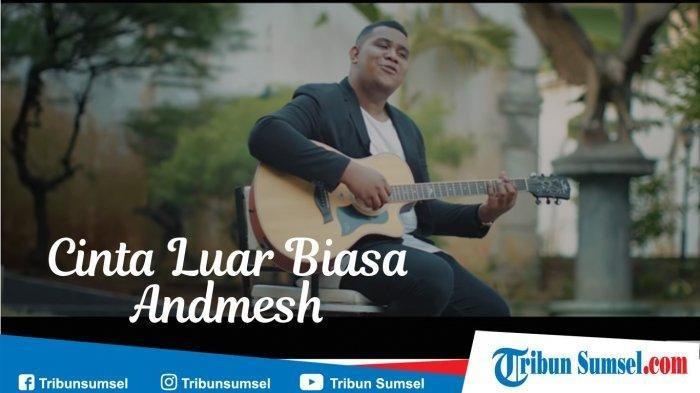 Download Cinta Luar Biasa Lagu Andmesh Kamaleng Lengkap Lirik Chord Unduh Mp3 Dan Mp4 Di Sini Tribunnews Com Mobile