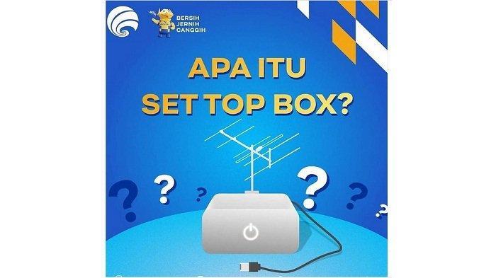 Apa Itu Set Top Box (STB)? Perangkat yang Dibutuhkan TV Analog agar Bisa Menerima Siaran TV Digital