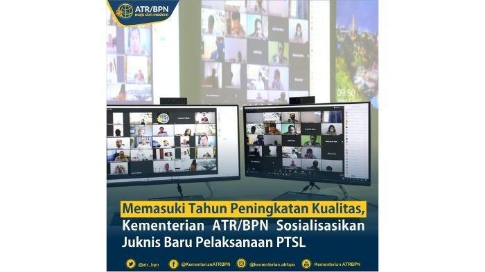 Masuk Tahun Peningkatan Kualitas, ATR/BPN Sosialisasi Juknis Baru PTSL