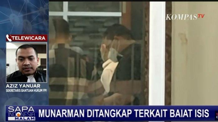 Eks Sekretaris Bantuan Hukum FPI, Aziz Yanuar, buka suara soal dugaan Sekretaris FPI, Munarman, terlibat baiat ISIS.