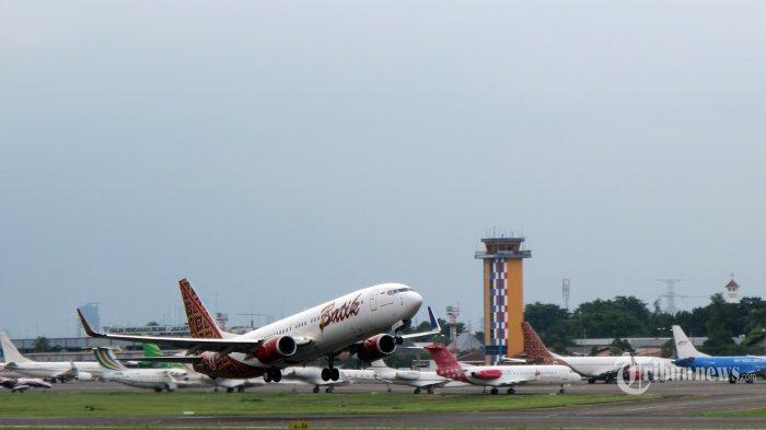 Sejumlah Maskapai Mulai Berebut Ajukan Izin Penerbangan Tambahan